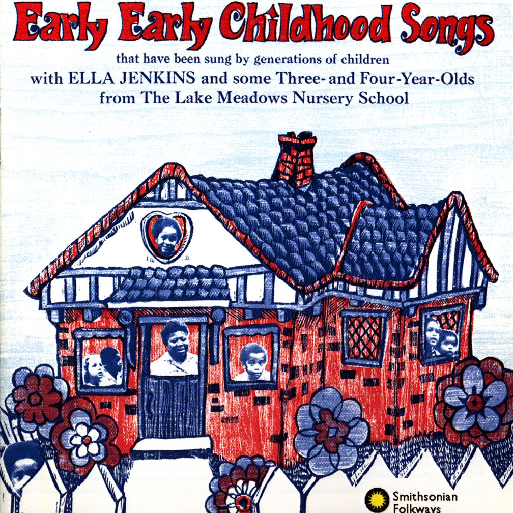 Early, Early Childhood Songs <br />Artist: Ella Jenkins<br />