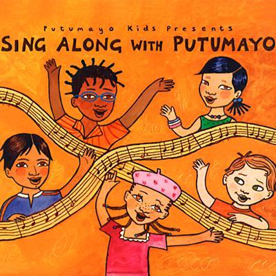 Sing Along with Putumayo CD