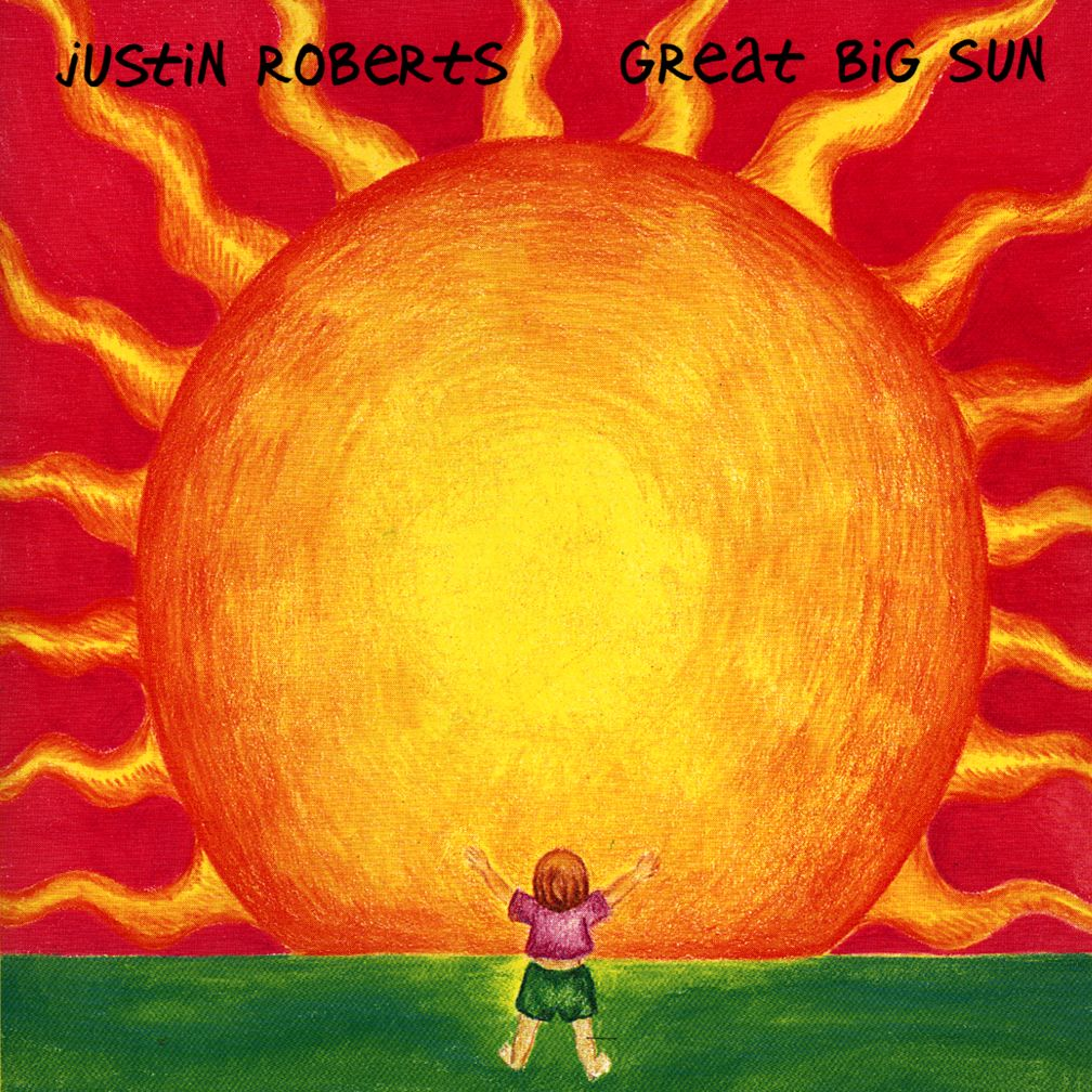 Great Big Sun &lt;br />Artist: Justin Roberts&lt;br />