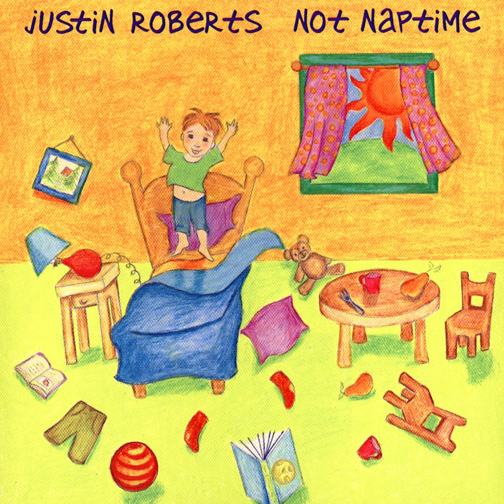 Not Naptime &lt;br />Artist: Justin Roberts&lt;br />