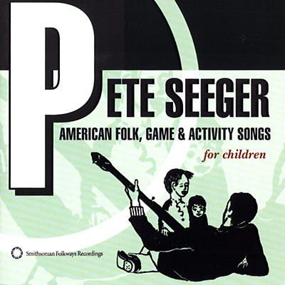 Pete Seeger: American Folk, Game & Activity Songs
