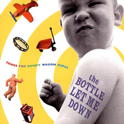 The Bottle Let Me Down CD