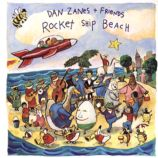 Rocket Ship Beach &lt;br />Artist: Dan Zanes&lt;br />