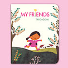My Friends Board Book
