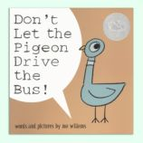 Don't Let the Pigeon Drive the Bus!<br />By Mo Willems