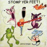 Stomp Yer Feet! <br />Artist: Johnny Bregar<br />