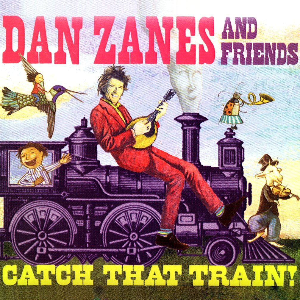 Catch That Train! <br />Artist: Dan Zanes
