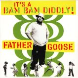 It&#39;s a Bam Bam Diddly!&lt;br />Artist: Father Goose&lt;br />