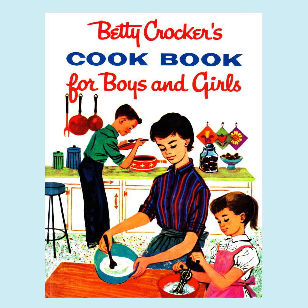 Betty Crocker&#39;s Cook Book for Boys and Girls