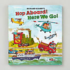 Hop Aboard! Here We Go! Hardcover Book