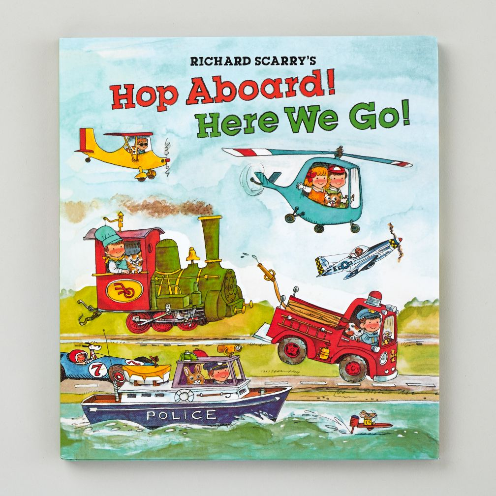 Hop Aboard! Here We Go! By Richard Scarry