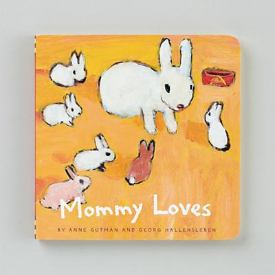 Mommy Loves by A. Gutman and G. Hallensleben