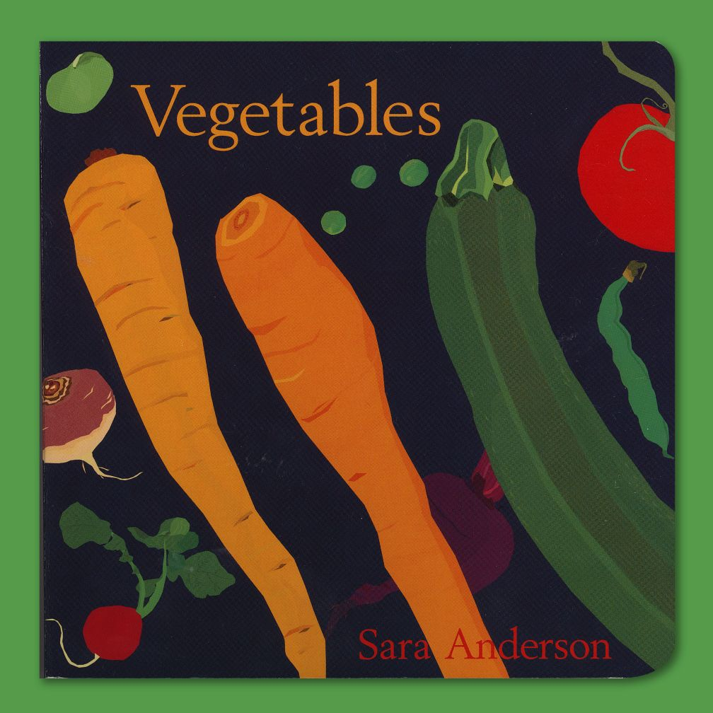 Vegetables by Sara Anderson