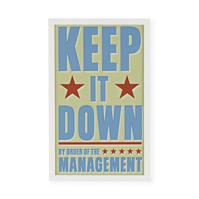 Keep It Down Framed Wall Art