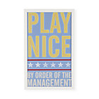 Framed Play Nice Wall Art