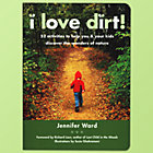 I Love Dirt Book