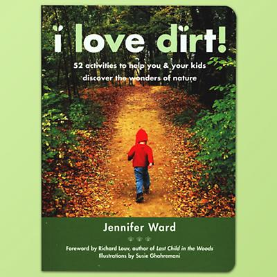 I Love Dirt Activity Book by Jennifer Ward